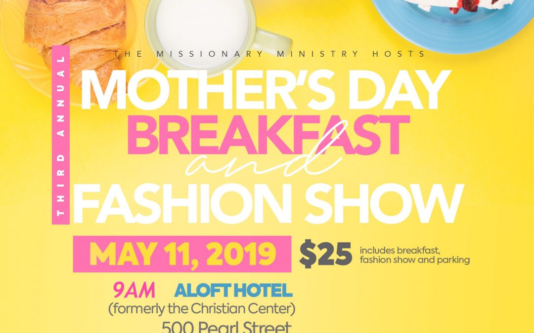 3rd Annual Mother's Day Breakfast and Fashion Show